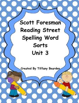 Scott Foresman Reading Street Spelling Sorts Bundle : Unit 3