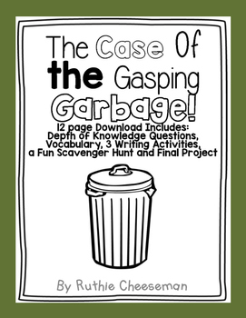 Scott Foresman Reading Street: The Case of the Gasping Garbage
