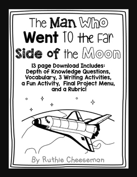 Scott Foresman Reading Street: The Man Who Went to the Far Side of the Moon