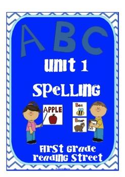 Scott Foresman Reading Street First Grade Unit 1 Spelling