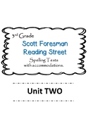 Scott Foresman Reading Street 3rd Grade U-2  Spelling Test w/ accommodations