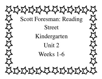 Scott Foresman Reading Street Unit 2 Weeks 1-6