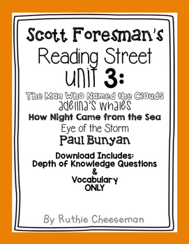 Scott Foresman Reading Street Unit 3 Depth of Knowledge Questions and Vocab