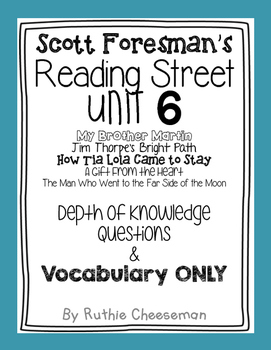 Scott Foresman Reading Street Unit 6 Depth of Knowledge Questions & Vocab