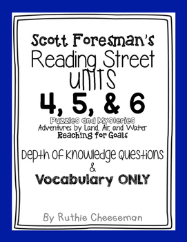 Scott Foresman Reading Street Units 4, 5, & 6 Depth of Knowledge Questions