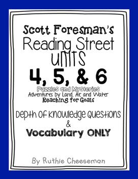 Scott Foresman Reading Street Units 4, 5, & 6 Depth of Kno