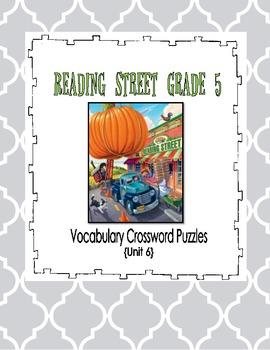 Scott Foresman Reading Street Vocabulary Crossword Puzzles - Unit 6