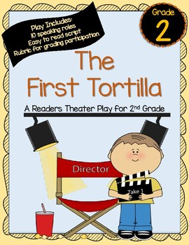Scott Foresman The First Tortilla: A Readers Theater Play