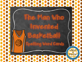Scott Foresman The Man Who Invented Basketball Vocabulary