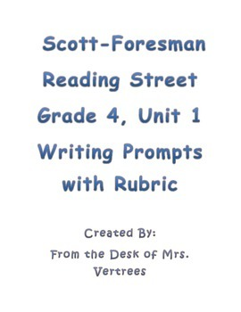 Scott-Foresman Unit 1 Grade 4 Writing Prompts with Rubric