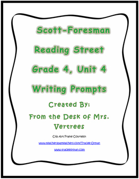 Scott-Foresman Unit 4 Grade 4 Writing Prompts with Rubric