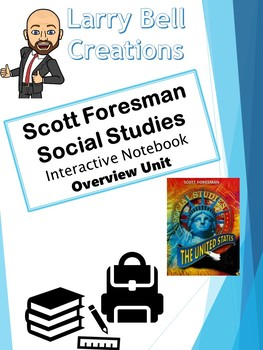 Scott Foresman- United States Interactive Google Notebooks- Overview Unit