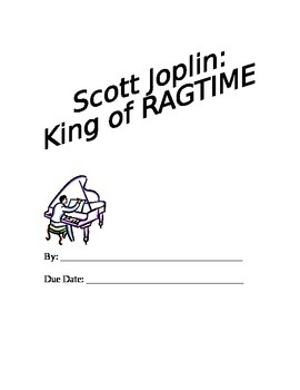 Scott Joplin: King of Ragtime