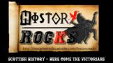 Scottish History - Here Come The Victorians