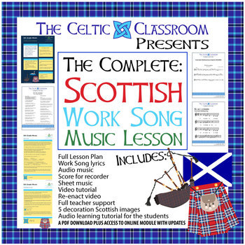 Scottish Work Song Music Lesson