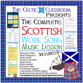 Scottish Work Song Music Lesson