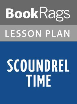Scoundrel Time Lesson Plans