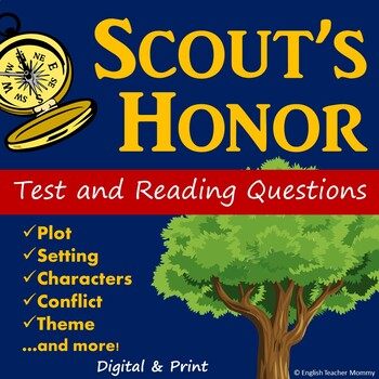 Scout's Honor Test and Reading Questions