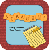 Scrabble - Early Finishers Task Cards