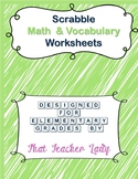 Scrabble Math & Vocabulary Worksheets K-5 (Scrabble Tiles