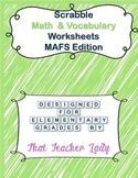 Scrabble Math & Vocabulary Worksheets MAFS/CCSS K-3 (Scrabble Tiles Included!)