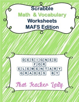 Scrabble Math & Vocabulary Worksheets MAFS/CCSS K-3 (Scrab