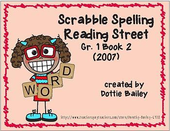 Scrabble Spelling for Reading Street Grade 1 Book 2 (2007 edition)