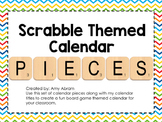 Scrabble Themed Calendar Pieces