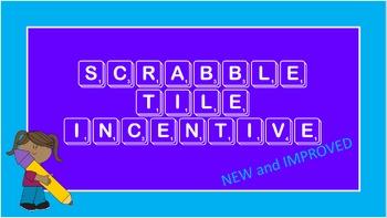 Scrabble Tile Incentive