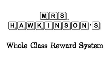 Scrabble Whole Class Reward System