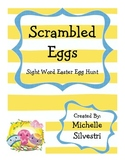 Scrambled Eggs - A Sight Word Easter Egg Hunt