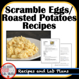 Scrambled Eggs and Roasted Potatoes Recipe and Plan Sheets