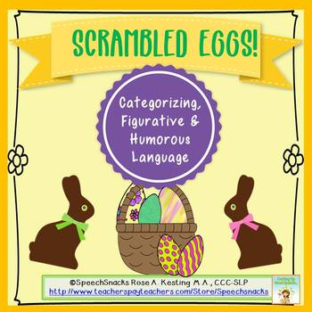 Scrambled Eggs{Categorizing, Figurative and Humorous Language}Older Students