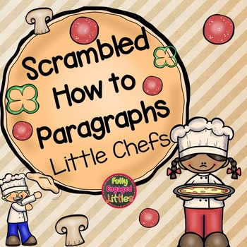 Scrambled How To Paragraphs Little Chefs