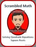Scrambled Math: Solving Quadratic Equations using Square Roots