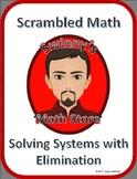 Scrambled Math: Solving Systems using Elimination Method