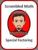Scrambled Math: Special Factoring