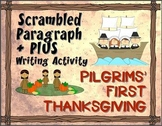 Pilgrims' First Thanksgiving: Scrambled Paragraph + Plus