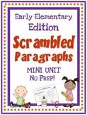 Scrambled Paragraphs Mini Unit:  Early Elementary Edition
