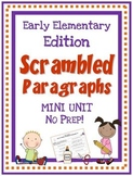 Scrambled Paragraphs Mini Unit:  Early Elementary Edition