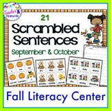 FALL LITERACY CENTERS : Sentence Building and Scrambled Sentences