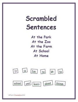 Scrambled Sentences - At the Park, At the Zoo, At the Farm