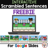 Scrambled Sentences FREEBIE for Google Slides™ | Distance