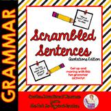 Scrambled Sentences Grammar Activity Quotations Dialogue