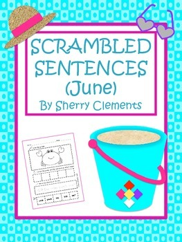 June Scrambled Sentences