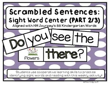 Scrambled Sentences: Kinder Sight Word Center (Pt 2 of 3) Aligned w/ HM Journeys