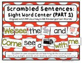 Scrambled Sentences: Kindergarten Sight Word Center (Align