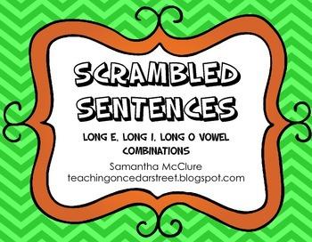 Scrambled Sentences: Long E, Long O, Long I Vowel Pairs