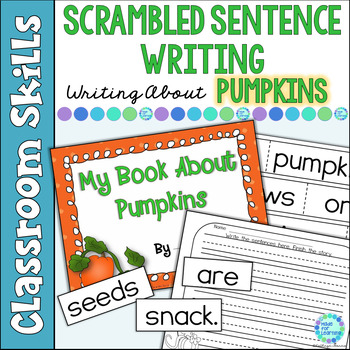 Scrambled Sentences:  Writing About Pumpkins