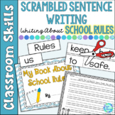 Scrambled Sentences Writing About School Rules